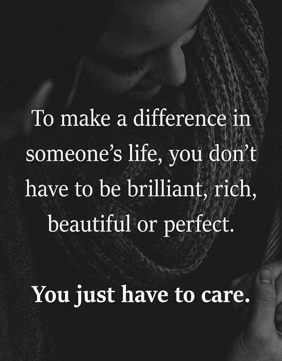 To Make a difference in Someone's life - Best Life Quotes
