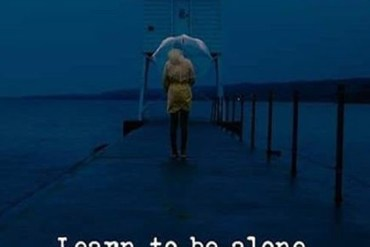 Learn to Be Alone - Best Quotes of the Day