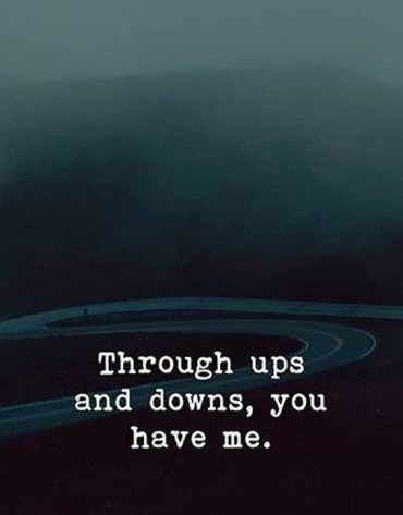 You Have Me - Inspirational Love Quotes
