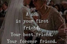 MoM is your Best Friend - Inspirational Mom Quotes