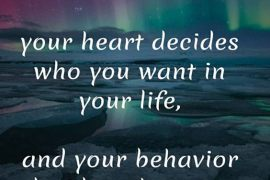 Your Heart & Behavior Decides - Inspirational Quotes & Sayings