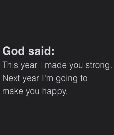 I'm Going to Make you Happy - Best Year Quotes