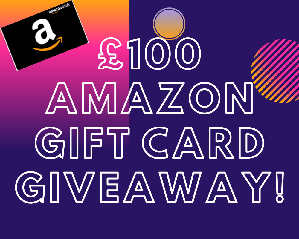 GIVEAWAY – Win a £100 Amazon Gift Card