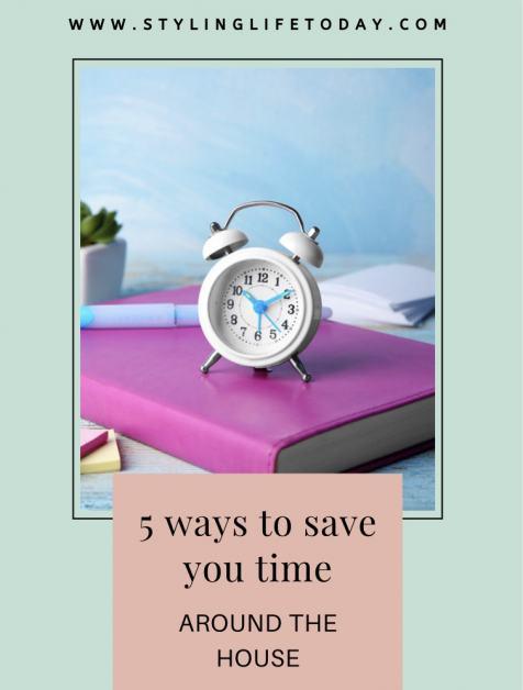5 Ways To Save Time Around The House