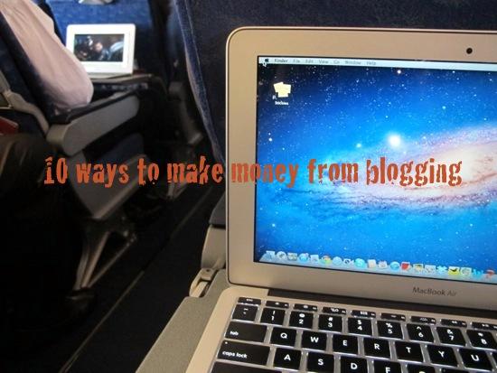 10 ways to make money from blogging