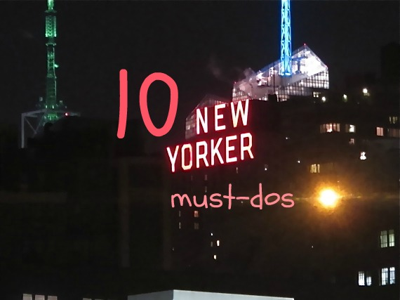 New York City: 10 things you must do