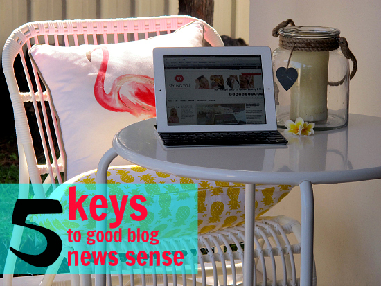5 keys to good blog news sense