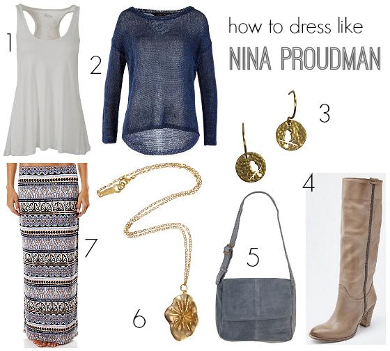How to dress like Nina Proudman   Outfit inspiration