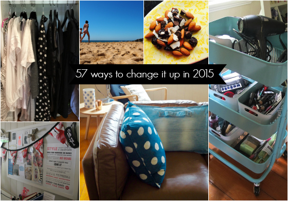 57 ways to change it up in 2015