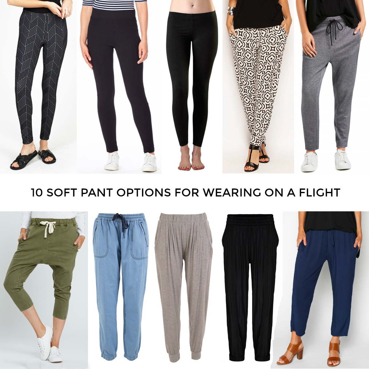 0 soft pant options for wearing on a flight when travelling overseas