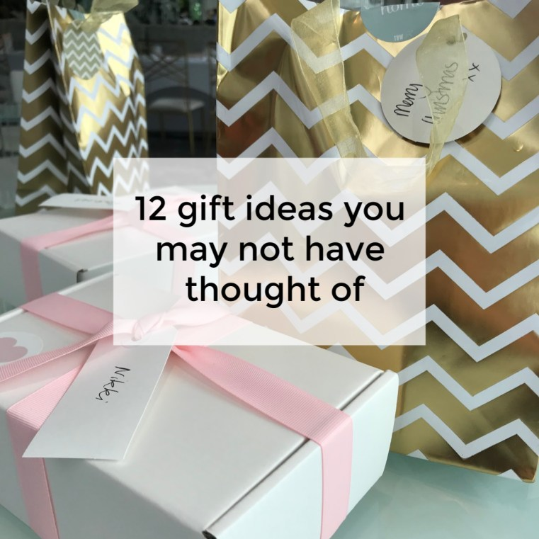 12 gift giving ideas you may not have thought of