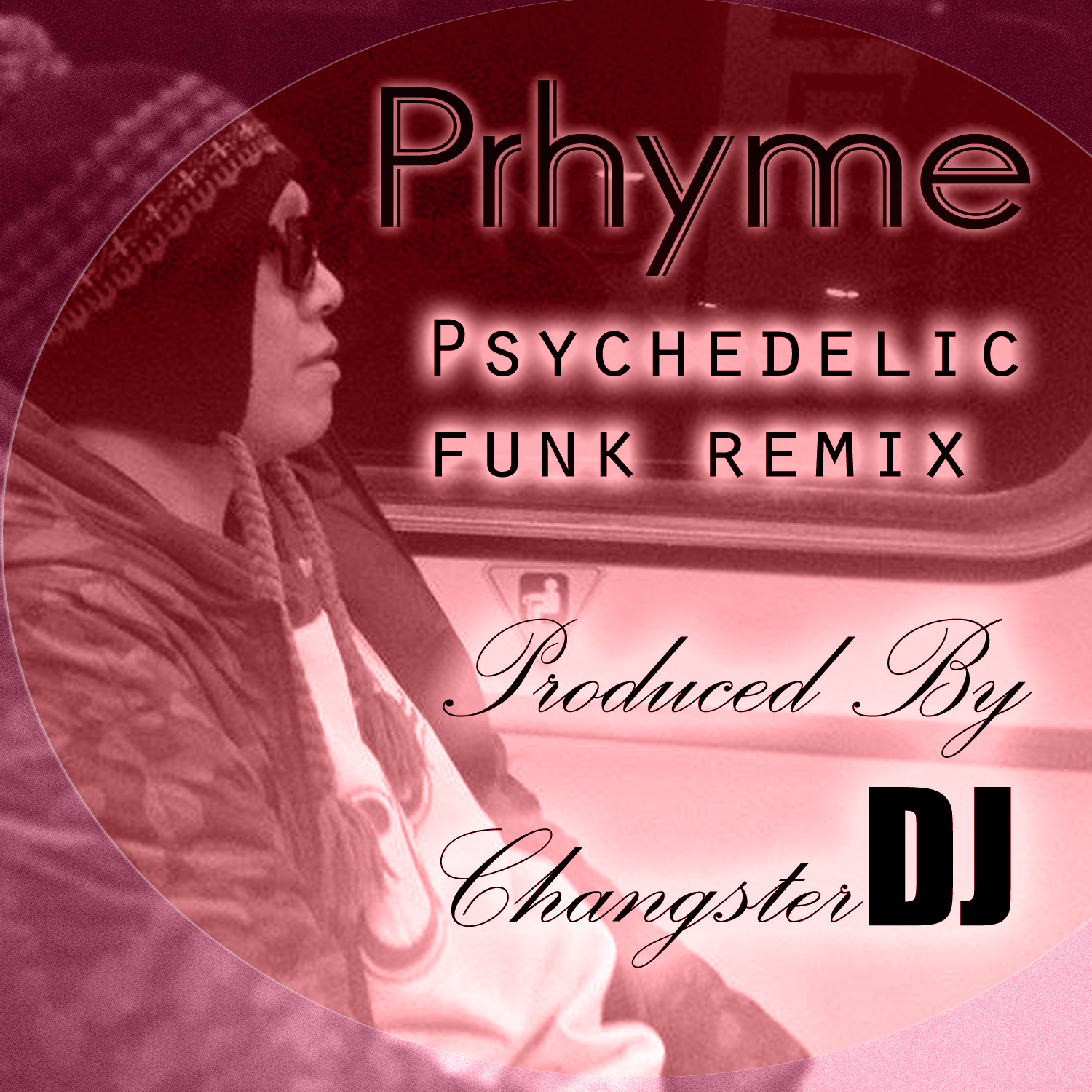 Prhyme (Changster Psychedelic Funk Remix)