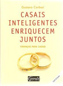 Capa do livro Casais inteligentes enriquecem juntos, mostrando como enriquecer num relacionamento.