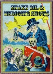 snakeoil and medicine shows