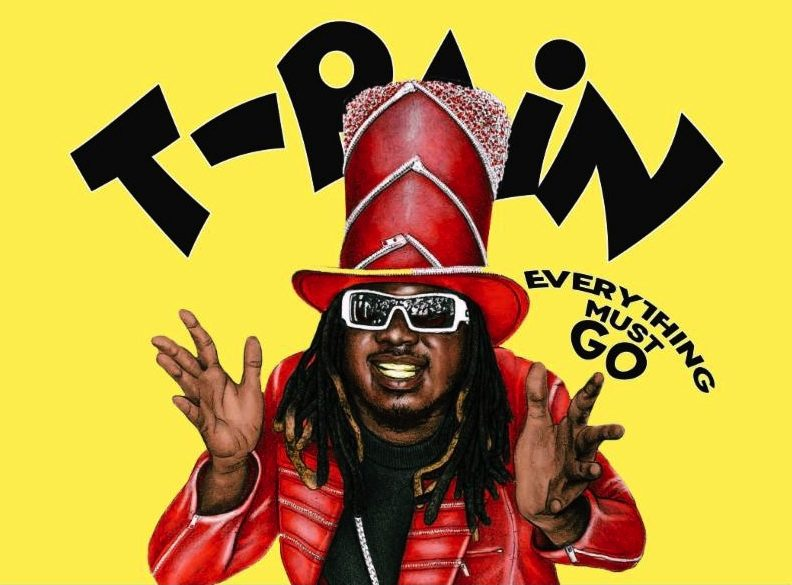 T-PAIN LAUNCHES EVERYTHING MUST GO CAMPAIGN