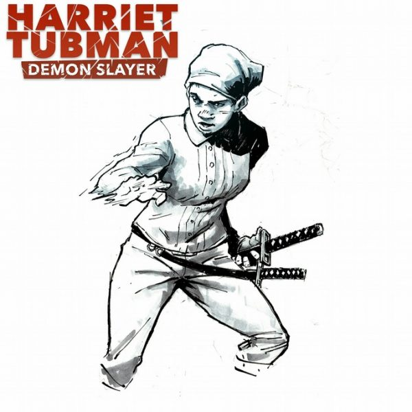 Harriet tubman demon slayer takes place in 1860 in the for Demon slayer