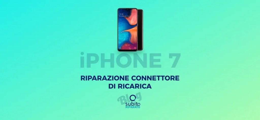 Iphone 7 sostituzione connettore di ricarica