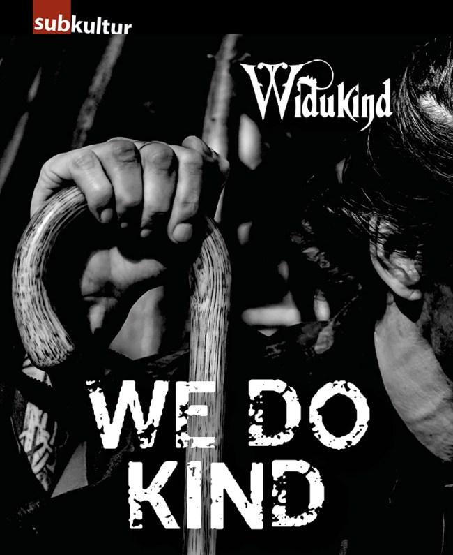 """Widukind """"We Do Kind"""" - edition subkultur"""