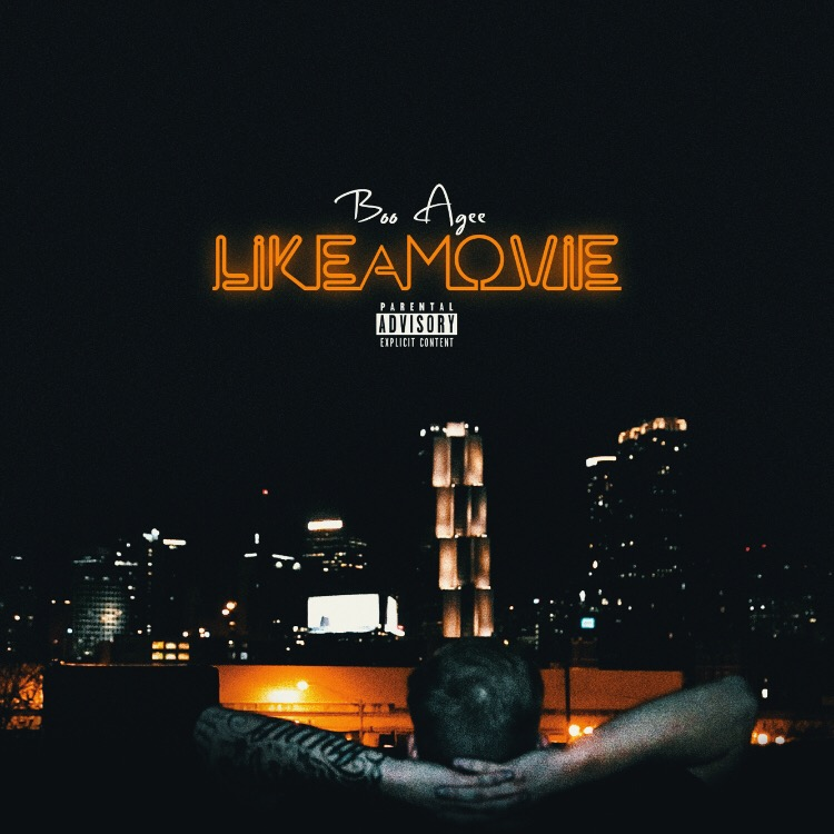 Boo Agee - 'Like A Movie' EP