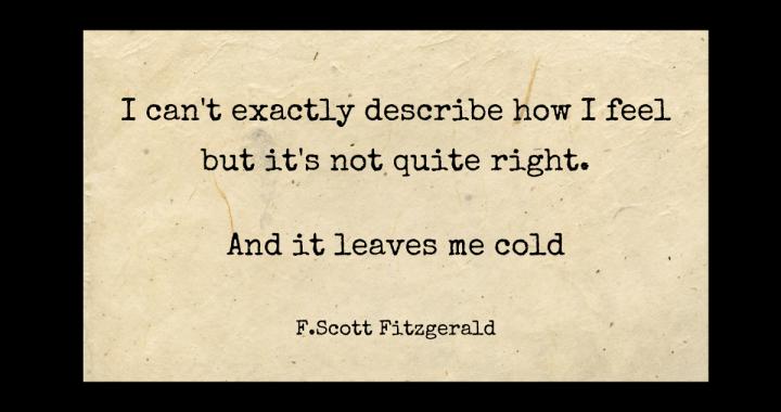 process emotions - F Scott Fitzgerald quote