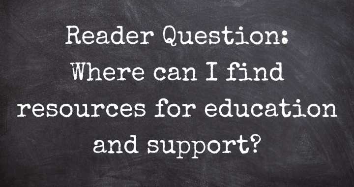 Where can I find resources for education and support?