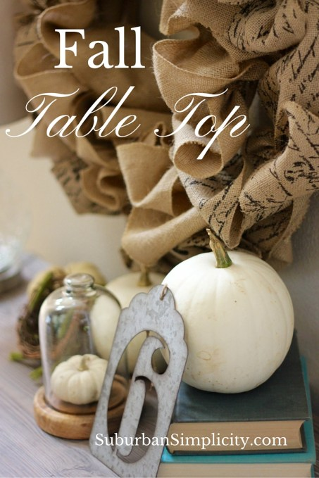 Fall Table Top Vignette