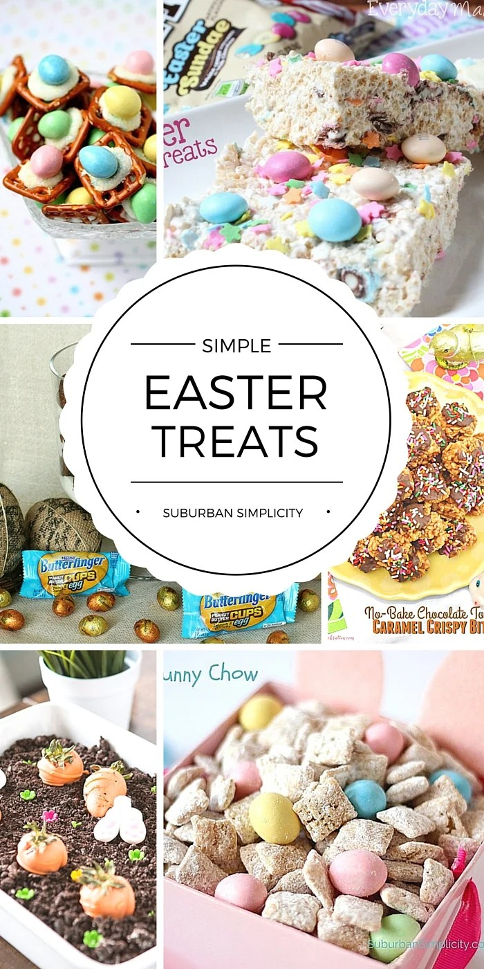 Take the stress out of the holidays.  Make one of these simple Easter treats and please the whole family.  Some take less than 10 minutes! And these Easter treat Ideas are sooo cute! #easterrecipes #easter