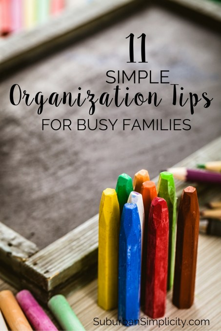 Looking for some help keeping your family organized? These 11 Simple Organization Tips for Busy Families include smart strategies and clever shortcuts to help you waste less time and get more done. #5 made a huge difference in our house.