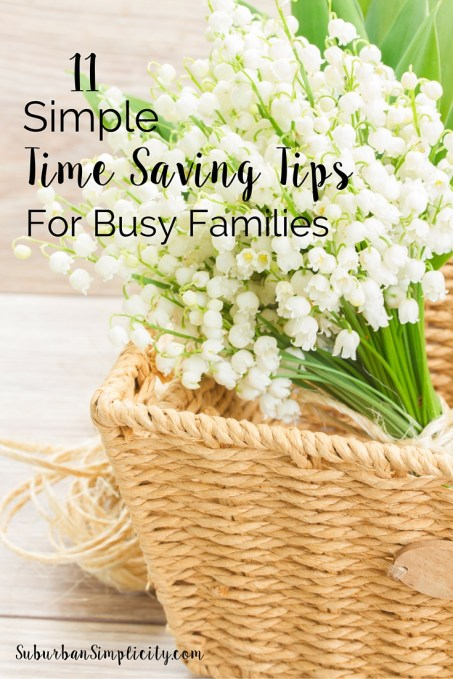 11 Simple Time Saving Tips for Busy Families-2