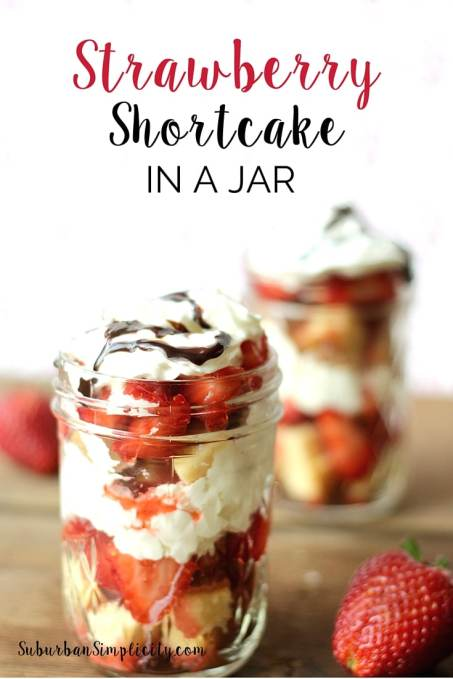 This Strawberry Shortcake in a Jar recipe is the perfect dessert for BBQs, picnics or 4th of July! It's simple, tasty and just plain cute layered in a mason jar.