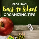 Must have Back to School Organizing Tips. Make the start of your new school year more enjoyable and productive with this helpful advice!