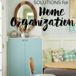 Finding Solutions for Home Organization can be a challenge. These organizing ideas will help crush your clutter and make it easy to store and find things.