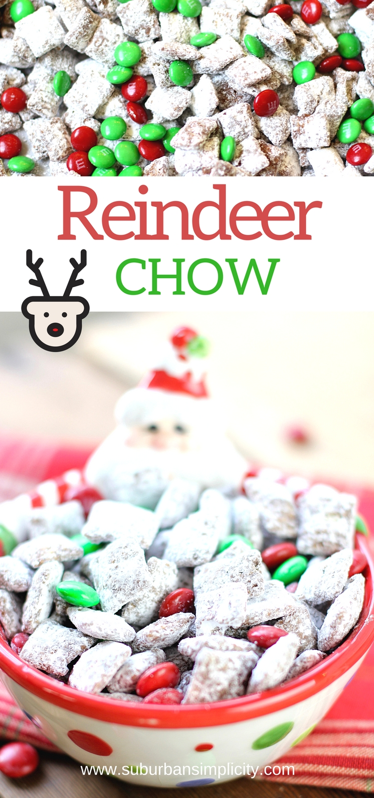 Reindeer Chow Muddy Buddies are the perfect Christmas treat idea!  This easy Christmas Chex Puppy Chow is a must make for your holiday gatherings! The hubby can't keep his hands off this stuff! #Christmas #dessert