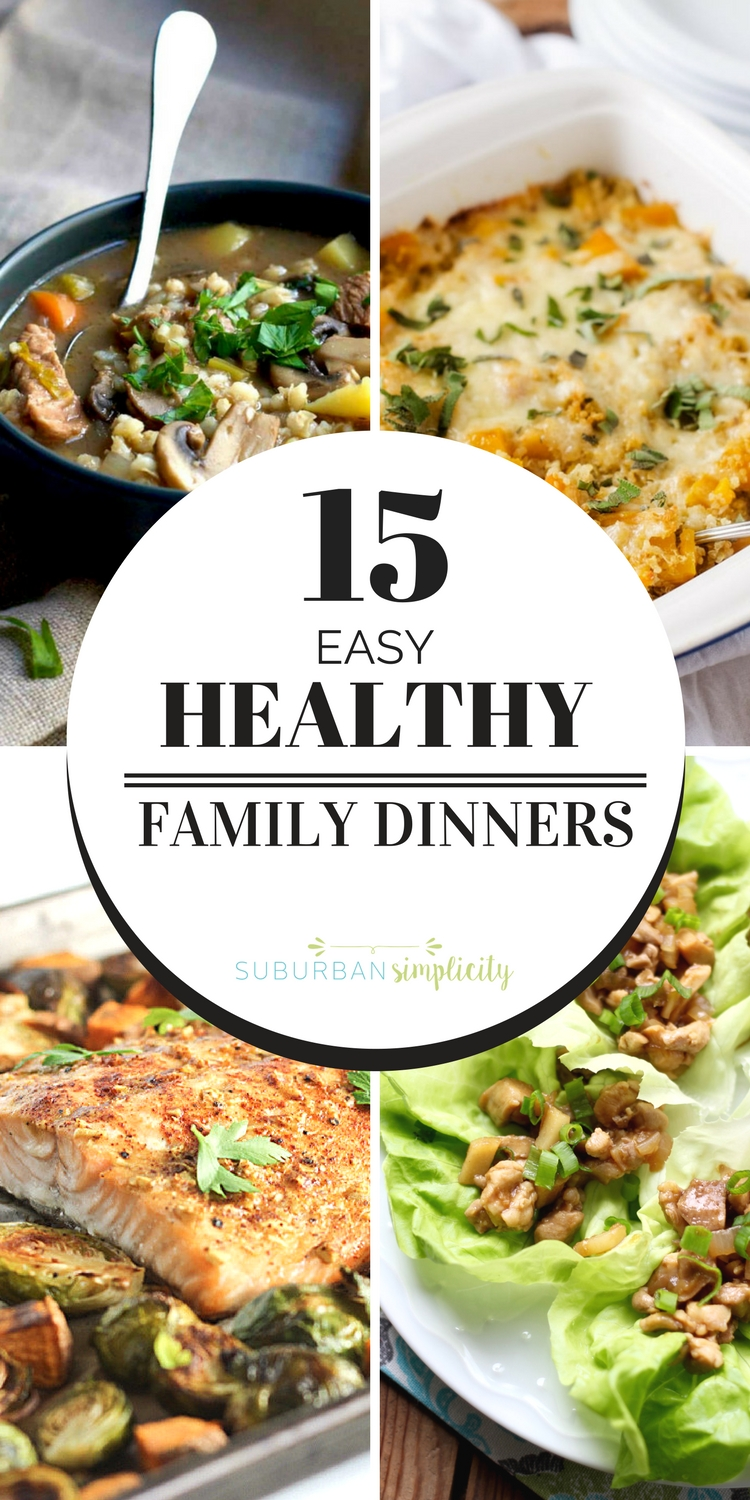 Easy And Healthy Family Dinners