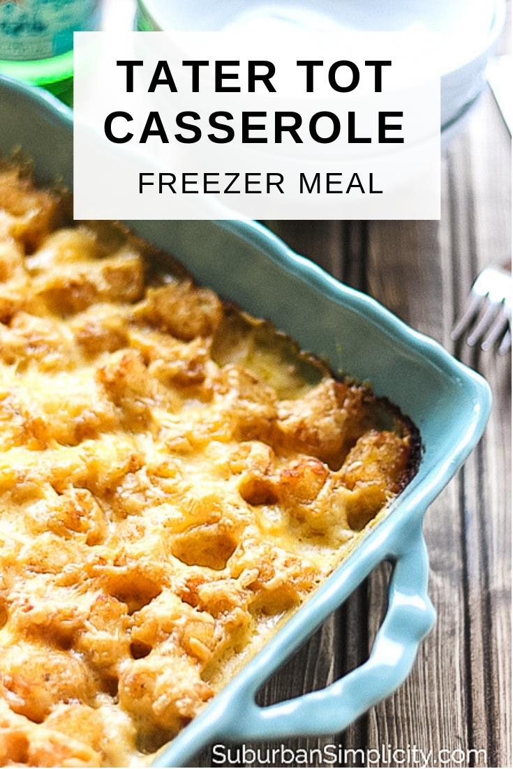 Tater Tot Casserole Freezer Meal - Suburban Simplicity
