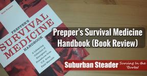 Prepper's Survival Medicine Handbook (Book Review)