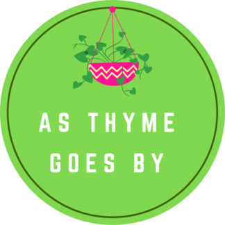 As Thyme Goes By