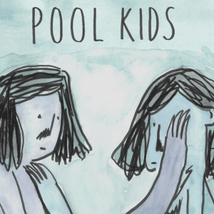 Episode 663: New Music – Pool Kids