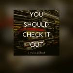 Thumbnail for Episode 864: Bonus – 'You Should Check It Out'