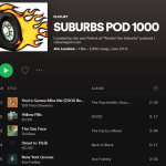 Thumbnail for ROCK OUT WITH THE SUBURBS POD EPISODE 1000 PLAYLIST!