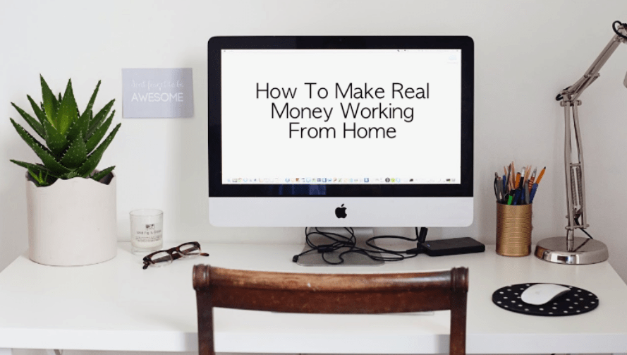 How To Make Real Money Working From Home