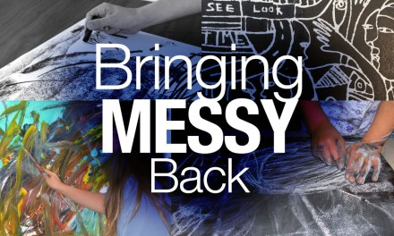 Bringing Messy Back to Build Innovative Cultures and Companies