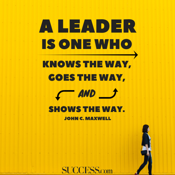 10 Powerful Quotes on Leadership – SUCCESS