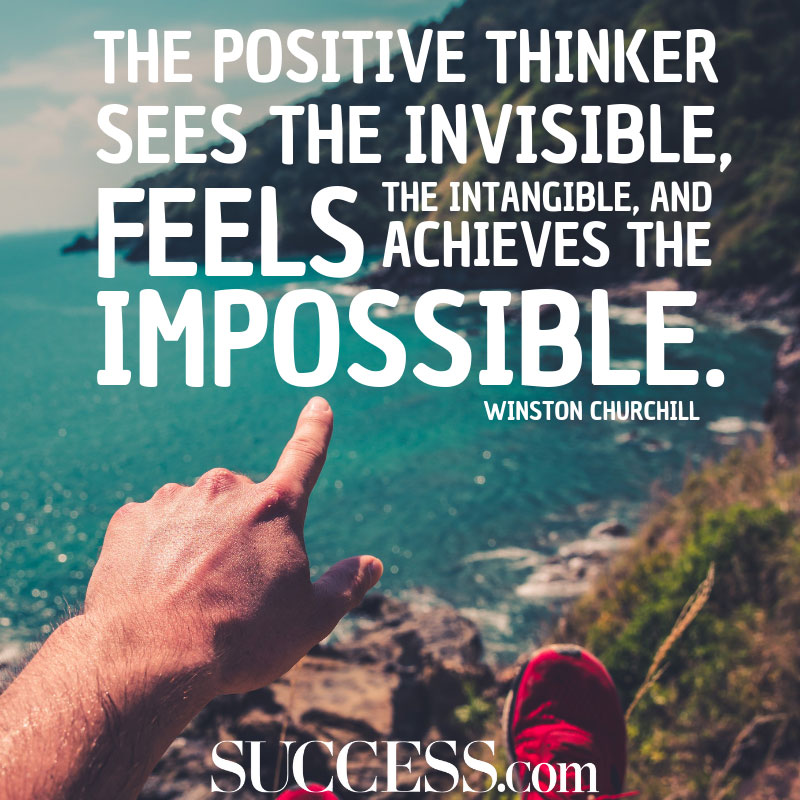11 Moving Quotes About The Power Of Positive Thinking Success