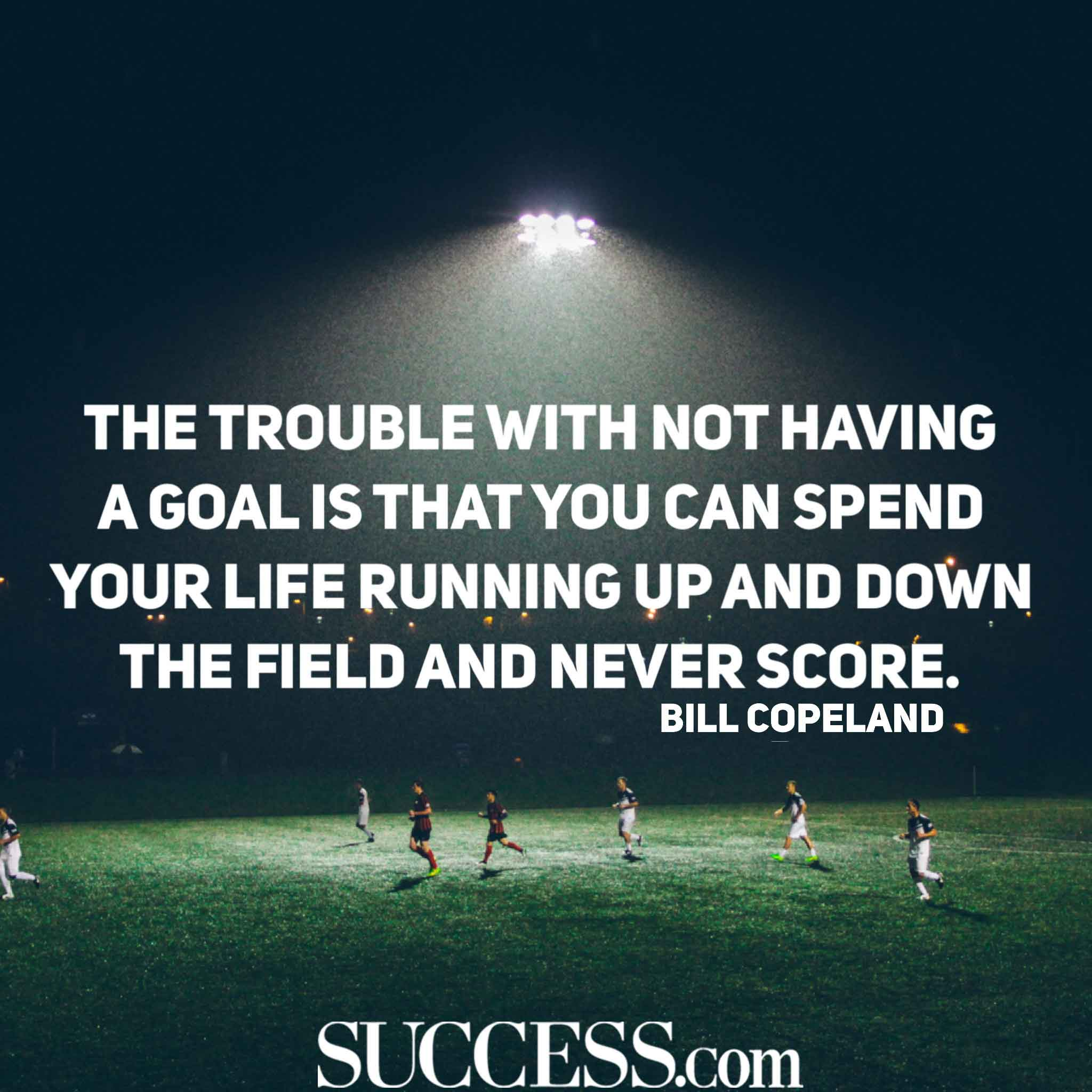 Inspiring Quotes On Life And Success: 18 Motivational Quotes About Successful Goal Setting