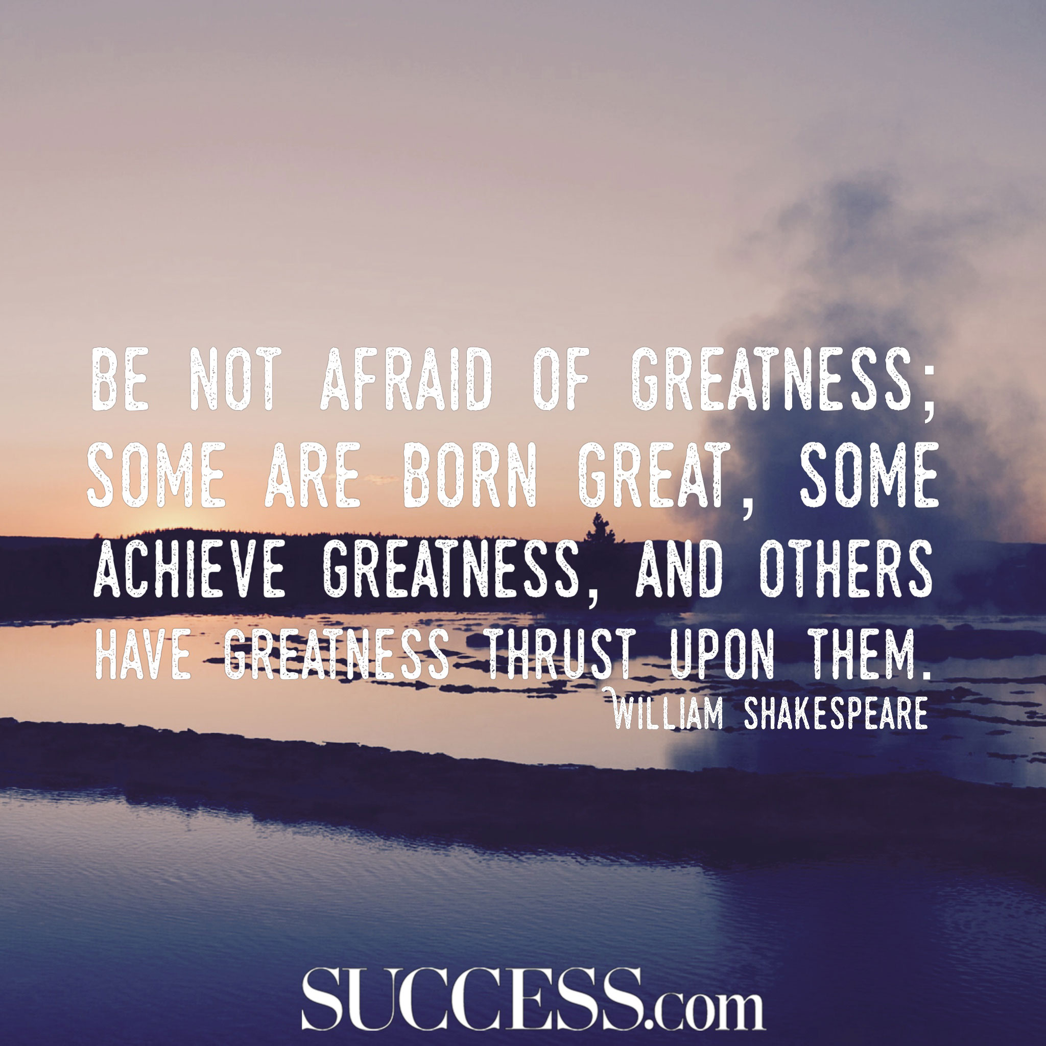 19 Powerful Quotes To Inspire Greatness