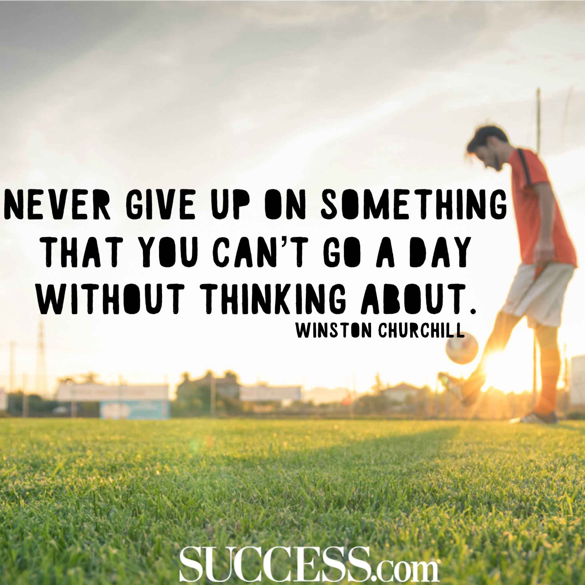 Never Give Up Quotes 15 Inspiring Quotes About Never Giving Up Never Give Up Quotes