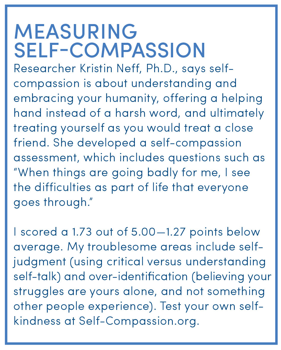 I Spent 30 Days Practicing Self-Compassion--Here's What I Learned
