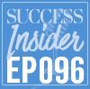 SUCCESS Insider podcast Ep. 96: R-E-S-P-E-C-T