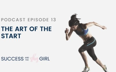 Episode 13 – The Art of the Start